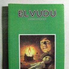 Libros de segunda mano: EL VUDU / HANS KROFER. Lote 112576991