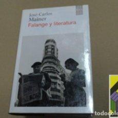 Libros de segunda mano: MAINER, JOSE CARLOS: FALANGE Y LITERATURA. ANTOLOGÍA. Lote 112600731