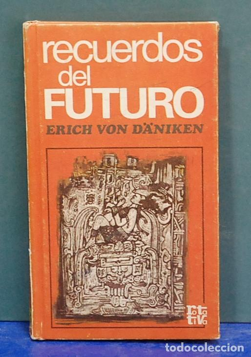 Recuerdos Del Futuro Erich Von Däniken Sold Through Direct Sale 112607739