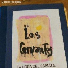 Libros de segunda mano: LOS CERVANTES: LA HORA DEL ESPAÑOL. IMPACTO EN PRENSA ESCRITA. INFORMES. Lote 112631155