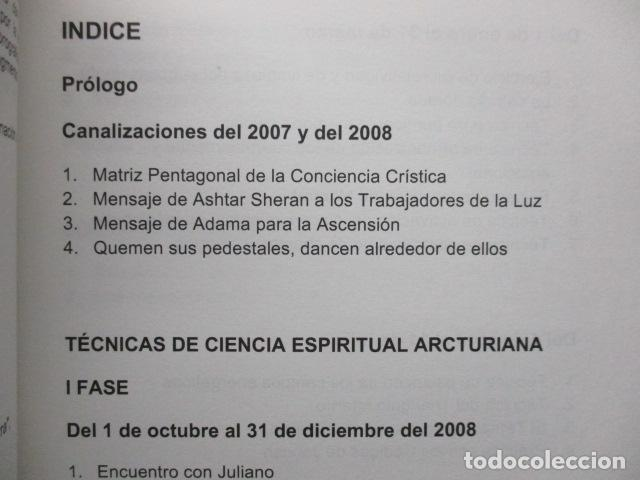 Libros de segunda mano: Técnicas de ciencia espiritual Arcturiana por Xavier Pedro Gallego - Dedicado y firmado por el autor - Foto 11 - 243311910