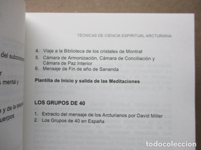 Libros de segunda mano: Técnicas de ciencia espiritual Arcturiana por Xavier Pedro Gallego - Dedicado y firmado por el autor - Foto 15 - 243311910
