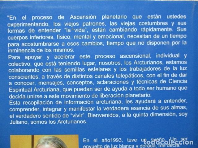 Libros de segunda mano: Técnicas de ciencia espiritual Arcturiana por Xavier Pedro Gallego - Dedicado y firmado por el autor - Foto 4 - 243311910