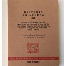 Libros de segunda mano: HISTORIA DE LUCENA II. Lote 112869219