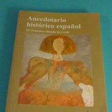Libros de segunda mano: ANECDOTARIO HISTÓRICO ESPAÑOL. Mª FRANCISCA OLMEDO DE CERDÁ. Lote 112918775