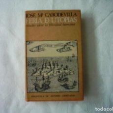 Libros de segunda mano: JOSÉ Mª CABODEVILLA. FERIA DE UTOPÍAS ESTUDIO SOBRE LA FELICIDAD HUMANA. 1974. PRIMERA EDICIÓN.. Lote 112920311