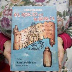 TUBAL EL ROCIO EN LA BIBLIA 1985 450 GRS 25 CM 292 PG SEMANA SANTA SEVILLA