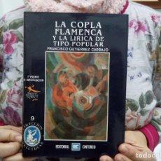 Libros de segunda mano: TUBAL LA COPLA FLAMENCA Y LA LIRICA DE TIPO POPULAR 22 CM FCO GUTIERREZ 700 GRS 1990 TOMO II. Lote 112951943