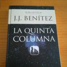 Libros de segunda mano: LIBRO LA QUINTA COLUMNA DE J.J BENITEZ. Lote 112983919