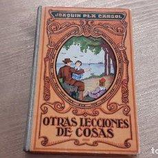 Libros de segunda mano: OTRAS LECCIONES DE COSAS. JOAQUÍN PLA CARGOL. Lote 112996155