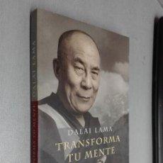 Libros de segunda mano: TRANSFORMA TU MENTE / DALAI LAMA / ED. MARTÍNEZ ROCA 2001. Lote 113006367