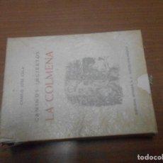 Libros de segunda mano: CAMILO JOSE CELA CAMINOS INCIERTOS LA COLMENA EDITORIAL NOGUER BARCELONA 1955 2ª EDICION. Lote 113008983