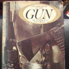 Libros de segunda mano: THE TREASURY OF THE GUN - HAROLD L. PETERSON - GOLDEN PRESS 1962 NEW YORK - INGLES. Lote 113010215