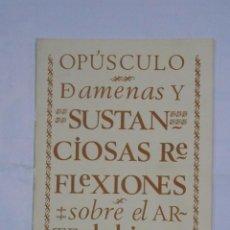 Libros de segunda mano: OPÚSCULO DAMENAS Y SUSTANCIOSAS REFLEXIONES SOBRE EL ARTE DE BIEN MANDUCAR. 1976, BURGOS. TDKP1. Lote 113010811