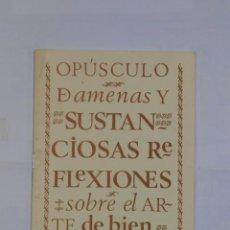 Libros de segunda mano: OPÚSCULO DAMENAS Y SUSTANCIOSAS REFLEXIONES SOBRE EL ARTE DE BIEN MANDUCAR. 1976, BURGOS. Lote 113010883