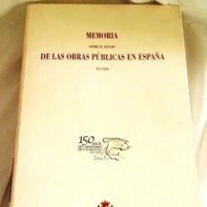 Libros de segunda mano: MEMORIA SOBRE EL ESTADO DE LAS OBRAS PÚBLICAS EN ESPAÑA EN 1856 - FACSIMIL 2001. Lote 113051879