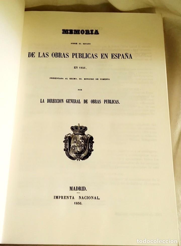Libros de segunda mano: Memoria Sobre El Estado De Las Obras Públicas En España En 1856 - Facsimil 2001 - Foto 2 - 113051879