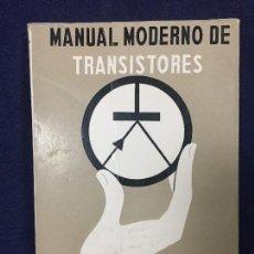 Libros de segunda mano: MANUAL MODERNO DE TRANSISTORES BIBLIOTECA TECNICA PHILIPS H E KADEN MADRID 1967. Lote 113054399