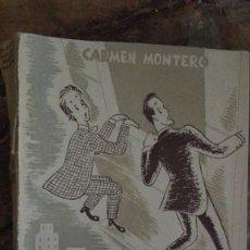 Libros de segunda mano: MISIÓN EXTRAVAGANTE - MONTERO, CARMEN. Lote 113065691