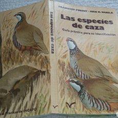Libros de segunda mano: LAS ESPECIES DE CAZA. Lote 113076867