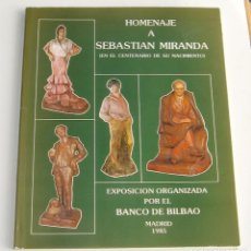Libros de segunda mano: HOMENAJE A SEBASTIÁN MIRANDA. CATÁLOGO EXPOSICIÓN MADRID 1985.. Lote 113082487
