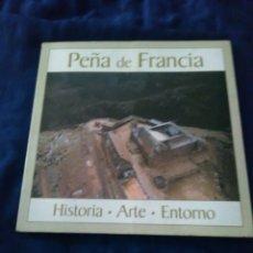 Libros de segunda mano: LIBRO PEÑA DE FRANCIA HISTORIA ARTE ENTORNO. Lote 113082943