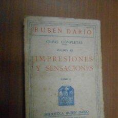 Libros de segunda mano: RUBEN DARIO IMPRESIONES Y SENSACIONES (INEDITA) MADRID OBRAS COMPLETAS (VOLUMEN XII). Lote 113090179