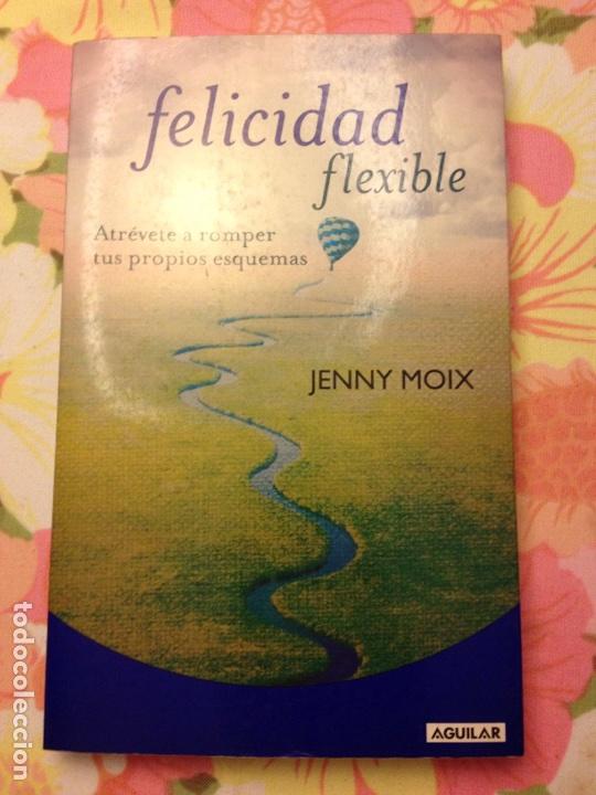 FELICIDAD FLEXIBLE (JENNY MOIX) AGUILAR (Libros de Segunda Mano - Pensamiento - Otros)