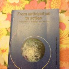 Libros de segunda mano: FROM ANTICIPATION TO ACTION (MICHEL GODET) UNESCO PUBLISHING. Lote 113122431