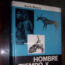 Libros de segunda mano: RUTH MOORE.HOMBRE,TIEMPO Y FOSILES.EDITORIAL LABOR.1964. Lote 113125375