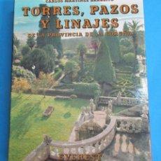 Libros de segunda mano: TORRES, PAZOS Y LINAJES. CARLOS MARTÍNEZ BARBEITO. EVEREST 1986. CARTONÉ CON CAJA. 31,5 X 24 CM.. Lote 113144547