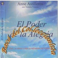 Libros de segunda mano: EL PODER DE LA ALEGRIA, ANNE ASTILLEROS Y VICTORIA VINUESA, ATREVETE A SER FELIZ, 2009. Lote 113153935