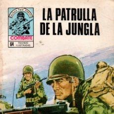 Libros de segunda mano: LA PATRULLA DE LA JUNGLA. COMBATE. REVISTA GRÁFICA SEMANAL. PRODUCCIONES EDITORIALES,S.A. 1980.. Lote 113161635
