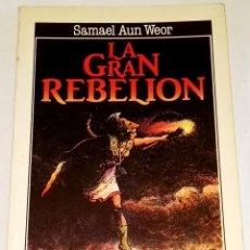 Libros de segunda mano: LA GRAN REBELIÓN; SAMAEL AUN WEOR - EDICIONES DE CARF 1990. Lote 113162531