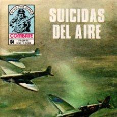 Libros de segunda mano: SUICIDAS DEL AIRE. COMBATE. REVISTA GRÁFICA SEMANAL. PRODUCCIONES EDITORIALES,S.A. 1980.. Lote 113163159