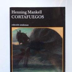 Libros de segunda mano: HENNING MANKELL CORTAFUEGOS EDITORIAL TUSQUETS 2004. Lote 113170355