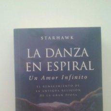 Libros de segunda mano: LA DANZA EN ESPIRAL - STARHAWK. Lote 113172311