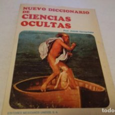 Libros de segunda mano: NUEVO DICCIONARIO DE CIENCIAS OCULTAS. PROF JINTRÓH VARMACHAKA. Lote 113173551