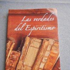 Libros de segunda mano: LAS VERDADES DEL ESPIRITISMO. Lote 113177611