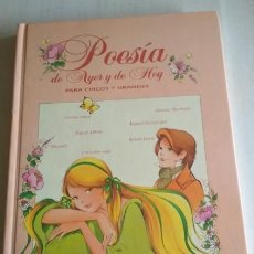 Libros de segunda mano: POESIA DE AYER Y DE HOY, SUSAETA 1993, ANA SERNA, DIBUJOS DE MARIA PASCUAL, LIBRO. Lote 113204475