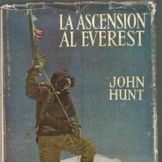 Libros de segunda mano: JOHN HUNT. LA ASCENSION AL EVEREST. EDITORIAL JUVENTUD. Lote 113212439