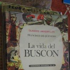 Libros de segunda mano: LA VIDA DEL BUSCON VIDA DEL BUSCÓN. F. DE QUEVEDO EDICIONES SAETA. Lote 113244471
