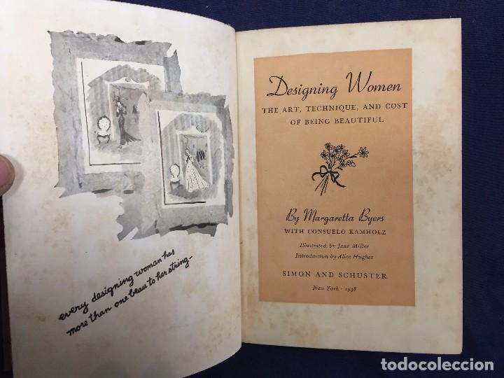 Libros de segunda mano: designing women the art technique and cost of being beatiful margaretta byers 1938 - Foto 2 - 113246823