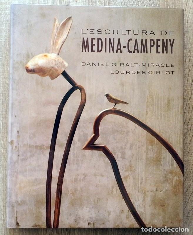 L´ESCULTURA DE MEDINA - CAMPENY DANIEL GIRALT - MIRACLE & LOURDES CIRLOT (Libros de Segunda Mano - Bellas artes, ocio y coleccionismo - Otros)