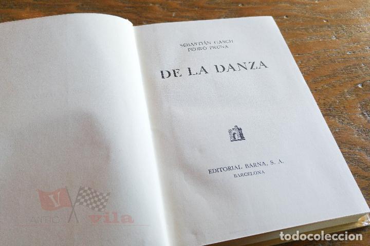 Libros de segunda mano: De la danza - Sebastián Gasch i Pedro Pruna - 1946 - Foto 2 - 113259187