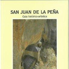 Libros de segunda mano: ANA ISABEL LAPEÑA PAUL : SAN JUAN DE LA PEÑA. GUÍA HISTÓRICO-ARTÍSTICA. (DGA, 1992). Lote 113288547