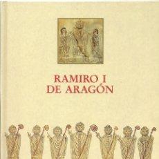 Libros de segunda mano: ANTONIO DURÁN GUDIOL : RAMIRO I DE ARAGÓN. (IBERCAJA, 1993) . Lote 113289107