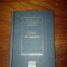Libros de segunda mano: CANTAR DE LOS CANTARES. FRAY LUIS DE LEÓN. BIBLIOTECA PERSONAL JORGE LUIS BORGES. NÚM 13. Lote 113295216