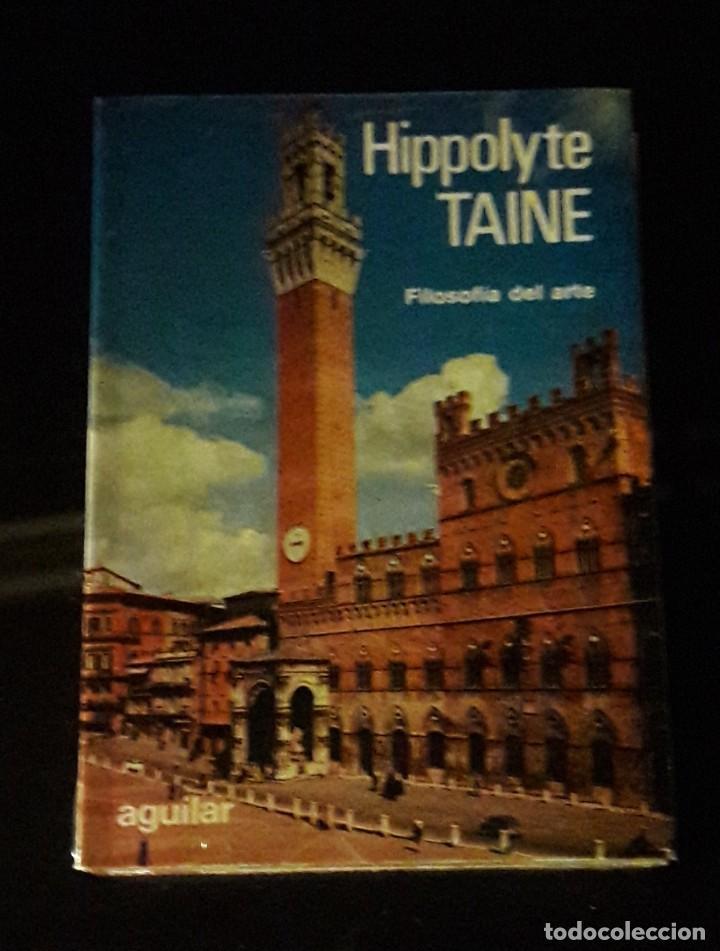 HIPPOLYTE TAINE. FILOSOFIA DEL ARTE. AGUILAR. AÑO 1957. NUEVO SIN ABRIR (Libros de Segunda Mano - Parapsicología y Esoterismo - Otros)