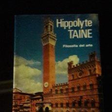 Libros de segunda mano: HIPPOLYTE TAINE. FILOSOFIA DEL ARTE. AGUILAR. AÑO 1957. NUEVO SIN ABRIR. Lote 113300651